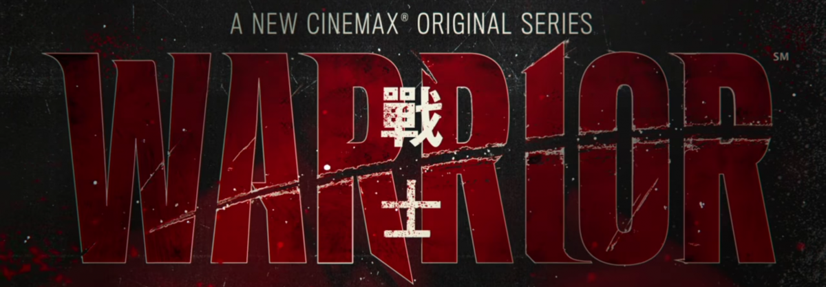 WARRIOR: Cinemax Releases An Official Teaser For The New Bruce Lee-Inspired Martial Arts Drama