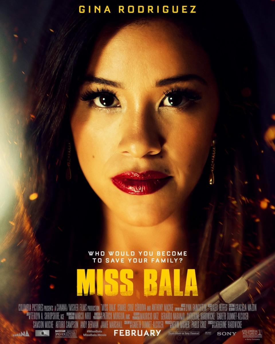 MISS BALA Fires Away With The First Official Trailer